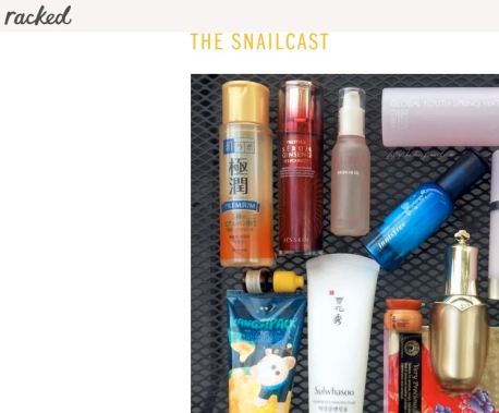 Racked feature on the Snailcast